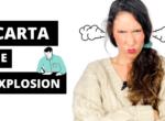 Cómo controlar la ira 😤 Técnica para la ira : CARTA DE EXPLOSIÓN