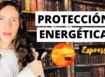 Protección Energética PODEROSA 🔆 7 minutos para Personas Altamente Sensibles 🌷 ITZIAR PSICOLOGA